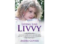 Living Like Livvy (True Story)