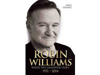 Robin Williams - When the Laughter Stops 1951-2014 - Emily Herbert