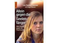 Allein gegen die Seelenfänger....Lea S. Laasner Nordrhein-Westfalen - Detmold Vorschau