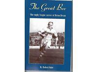 The Great Bev - Rugby League career of legend Brian Bevan - Warrington, Blackpool, Eastern Suburbs