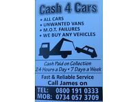 Cash 4 Cars Unwanted cars M.O.T Failure Unwanted Vans trucks 4x4 top price paid cash on collection