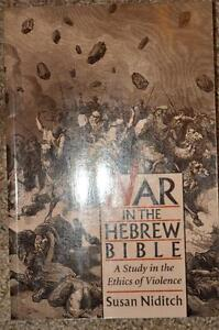 War in the Hebrew Bible by Susan Niditch
