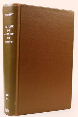 Histoire Du Costume En France by J. - Quicherat Histoire Du Costume En France