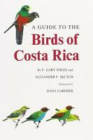 BIRDS OF COSTA RICA BY GARY STILES