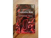 A Short Guide to Customs Risk - Catherine Truel