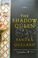 New release: The Shadow Queen by Sandra Gulland