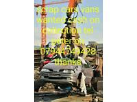 Scrap cars vans wanted cash paid on collection tel peter 07944749428
