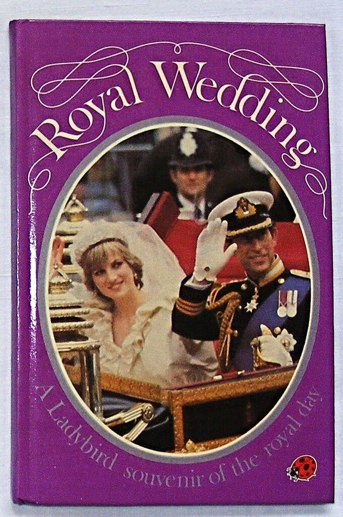 Vintage Ladybird Book - Royal Wedding Charles and Diana - Famous 816 - 50p VGood