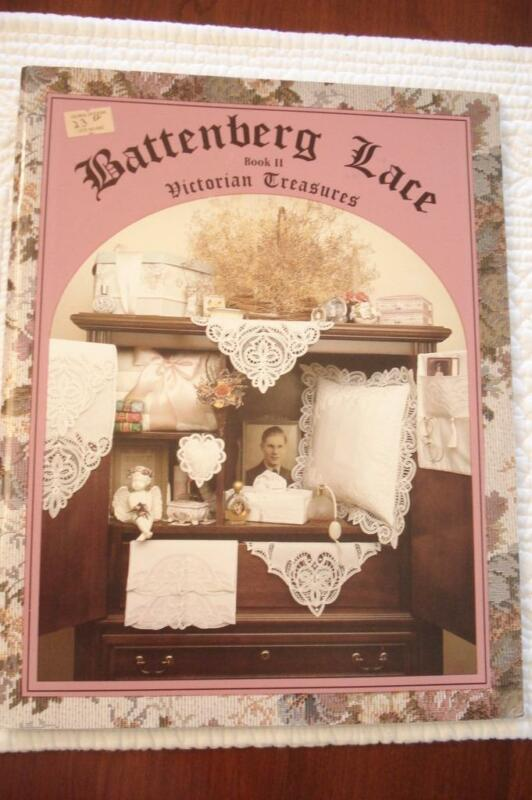 BATTENBERG LACE BOOK II VICTORIAN TREASURES FOR LEFT & RIGHT HANDED- DIANNA BEST