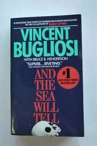And the sea will tell by Vincent Bugliosi (paperback, 1992)