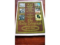 The Daily Telegraph 125 Years in words and Pictures 1855 -1980