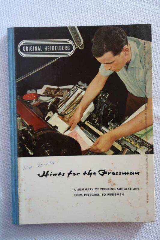 1957 ORIGINAL HEIDELBERG printing BOOK Hints for Pressman machine operation