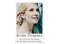 Bride Shapers - Nutritional Strategy for Brides & Bridesmaids