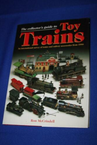 The collector's guide to Toy trains ( HC )