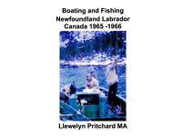 Boating and Fishing Newfoundland Labrador Canada 1965 - 66