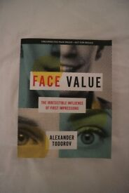 Face Value (The Irresistible Influence of First Impressions) by Alexander Todorov
