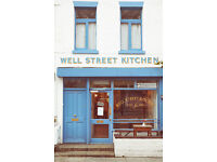 Well Street Kitchen, a vibrant cafe in Hackney needs a smart, energetic chef to join the team