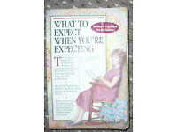 What to Expect When You're Expecting by Heidi Murkoff, A. Eisenberg, S. Hathaway. Pregnancy book.