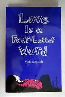 ExCELLENT CONDITION - Love Is A Four-Letter Word