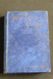Vintage/Antique book George Square, Glasgow by Thomas Somerville