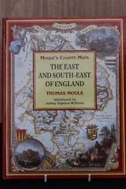 Moules County Maps The East and South East of England Thomas Moule Hardback book