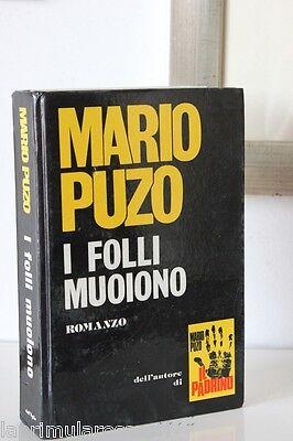 LIBRO I FOLLI MUOIONO  MARIO PUZO ANNO 1978
