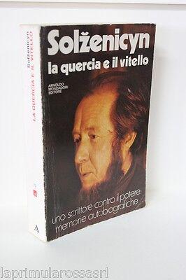 LA QUERCIA E IL VITELLO - SOLZENICYN - MONDADORI  EDITORE ANNO 1975