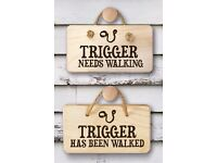 BRAND NEW Dog Needs Walking Wooden Sign