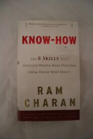 Know-How (The 8 Skills That Separate People Who Perform From Those Who Don't) by Ram Charan