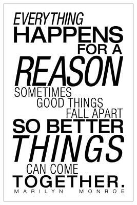 Everything Happens For A Reason White Marilyn Monroe Quote Poster 24x36 (Everything Happens For A Reason Marilyn Monroe)