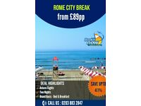 Grab now! Rome City Breaks Deal Starts from £89pp!