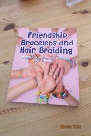 Friendship Bracelets & Hair Braiding Book. Brand new. £1. Torquay or can post for £1