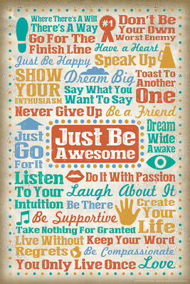 Just Be Awesome Inspirational Words Motivational Art Print Poster - 12x18](Awesome Motivational Poster)
