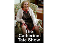 Catherine Tate Show Tickets - London 14th Nov 7.30pm