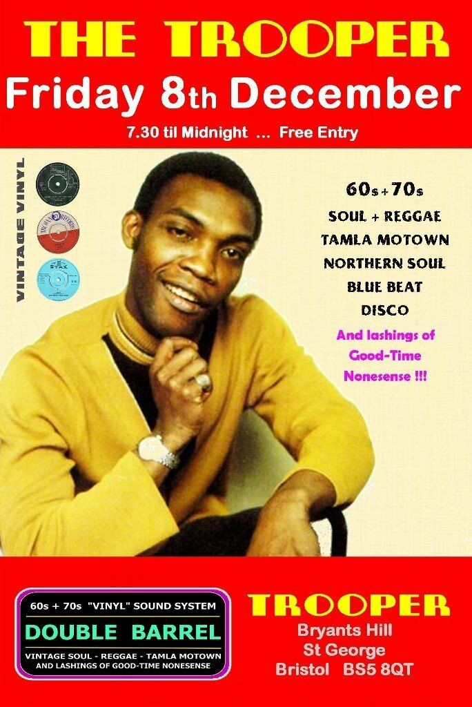 FRIDAY 5th DECEMBER - 60s 70s SOUL / REGGAE / MOTOWN / DISCO with DOUBLE BARREL - ST GEORGE