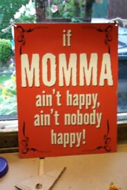 sign if momma aint happy aint nobody happy