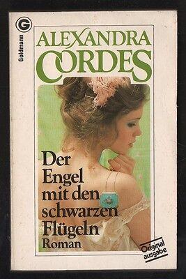 Der Engel mit den schwarzen Flügeln – Alexandra Cordes  Liebesroman mit Inhaltsa (Engel Mit Schwarzen Flügeln)