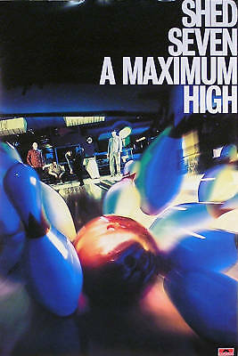 Shed Seven 1996 A Maximum High Original Promo Poster