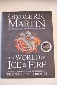 The World of Ice & Fire: The Untold History of Westeros and the Games of Thrones. (Hard Cover)