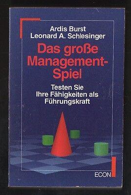 Das große Management-Spiel – Ardis Burst & L. Schlesinger Sachbuch mit Inhaltsan
