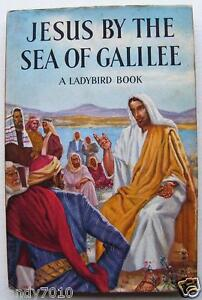 VINTAGE-LADYBIRD-BOOK-Jesus-by-the-Sea-of-Galilee-with-DJ-unclipped-1st-Ed