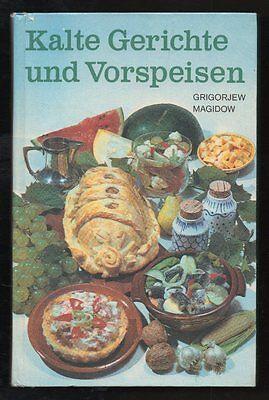 Kalte Gerichte und Vorspeisen – P. J. Grigorjew  DDR Sachbuch mit Inhaltsangabe