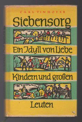 Siebensorg – Carl Tinhofer  altes DDR Roman mit Inhaltsangabe