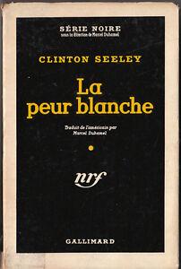 La peur blanche - Clinton Seeley