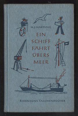 Ein Schiff fährt übers Meer – Hans-Joachim Hartung & Hans Räde  DDR Jugendbuch