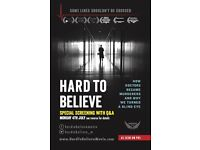 'HARD TO BELIEVE' Special Screening with Q&A (4th July, Sallis Benny Theatre)