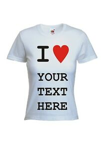 CUSTOM-PERSONALISED-DESIGN-I-HEART-LOVE-YOUR-TEXT-T-SHIRT-LADIES