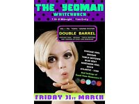 FRIDAY 31st MARCH - 60s 70s SOUL / REGGAE / MOTOWN / SKA with DOUBLE BARREL – WHITCHURCH