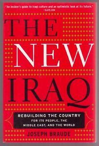 THE NEW IRAQ ~ Joseph Braude ~ NEW 1st Ed SC Perth Region Preview