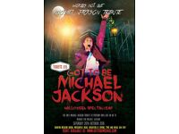 Halloween Spectacular - Got to be Michael Jackson Tribute Show